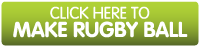 Click here to make rugby ball